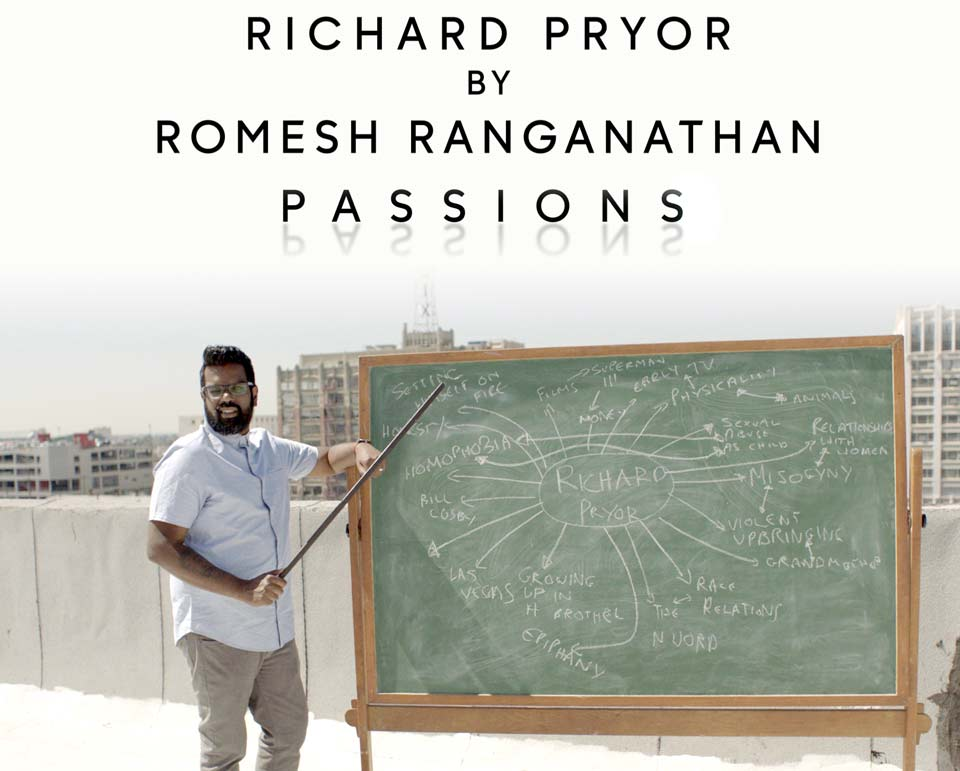 Passions: Richard Pryor by Romesh Ranganathan